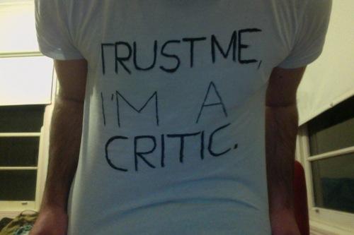 trust-me-Im-a-critic