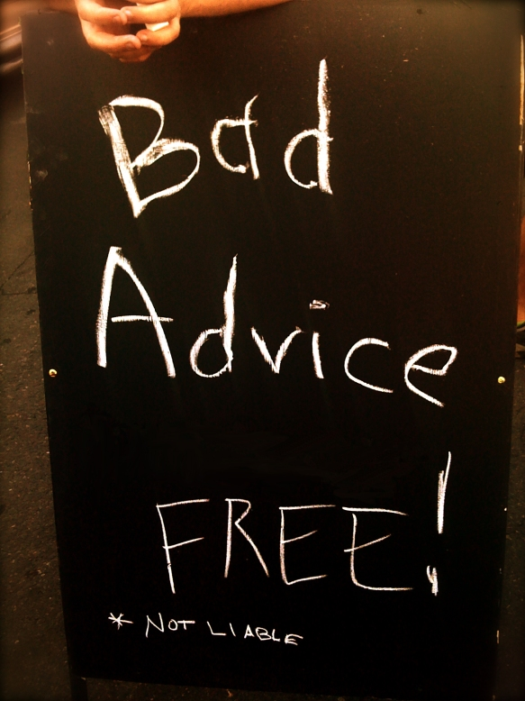 Copy (2) of bad-advice