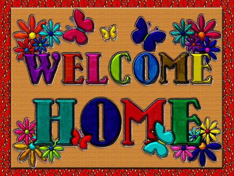 Welcome Home Sign with Flowers & Butterflies.  Started as traditional art then completed and faux metallic textures, wood background and pussy willow frame added using Adobe Photoshop CS2.